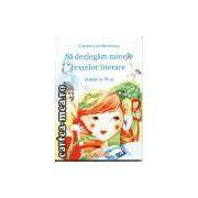 Sa dezlegam tainele textelor literare clasa a III a  ( Ana) ( Editura : Carminis , Autor : Carmen Iordachescu  ISBN 973-7826-39-6 )