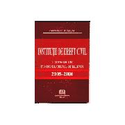 Institutii de Drept Civil - Curs Selectiv pentru Examenul de Licenta - 2005-2006
