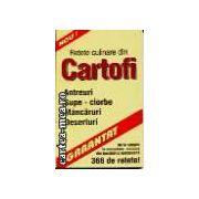 RETETE CULINARE din CARTOFI - 366 de retete