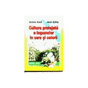 Cultura protejata a legumelor in sere si solarii