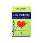 Love Marketing-strategii si tehnici de seductie pentru toti