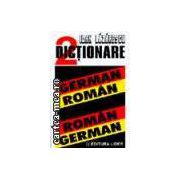 DICTIONAR GERMAN-ROMAN; ROMAN-GERMAN