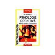 Psihologie Cognitiva-modele teoretico-experimentale