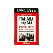 Italiana Rapida - progrese vizibile in 2-3 saptamani