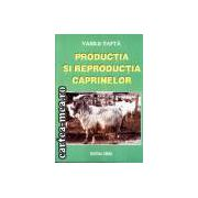 Productia si reproductia caprinelor