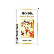 Alchimia-Maestrul si Marea Opera