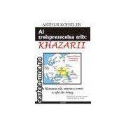 Al treisprezecelea trib: Khazarii