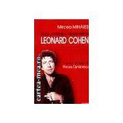 Viata,patimile si cantecele lui Leonard Cohen