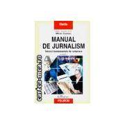 Manual de Jurnalism-Tehnici fundamentale de redactare