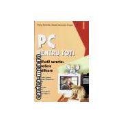PC Pentru Toti-Aplicatii curente:descriere si utilizare