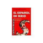 El Espanol en serio