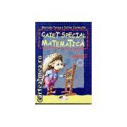 Matematica caiet special clasa a I-a