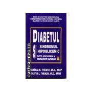Diabetul si sindromul hipoglicemic-fapte,desoperiri,tratamente naturale