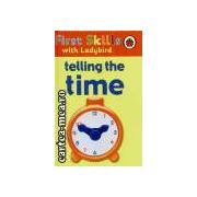 First Skills-Telling the time(editura Longman isbn:1-8442-2798-7)