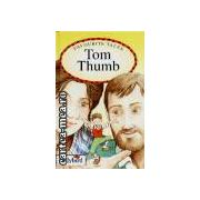 Tom Thumb(editura Longman isbn:0-7214-1544-x)