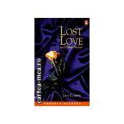 Lost love Level 2(editura Longman, autor:Jan Carew isbn:0-582-42756-8)