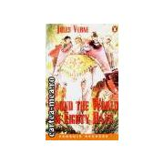 Round the world in eighty days(editura Longman, autor:Jules Verne isbn:0-582-42665-0)