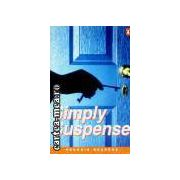 Simply suspense(editura Longman isbn:0-582-41665-5)