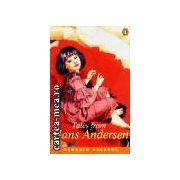 Tales from Hans Andersen(editura Longman isbn:0-582-42112-8)