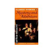 Mystery and adventure Level 3(editura Longman, autor:Will Fowler isbn:0-582-46581-8)