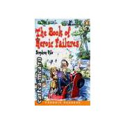 The book of heroic failures(editura Longman, autor:Stephen Pile isbn:)