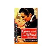 Gone with the wind-part two(editura Longman, autor:Margaret Mitchell isbn:0-582-41806-2)