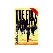 The full monty(editura Longman, autor:Wendy Holden isbn:0-582-41981-6)