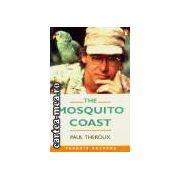 Te mosquito coast(editura Longman, autor:Paul Theroux isbn:0-582-41814-3)