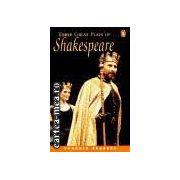 Three great plays of Shakespeare(editura Longman isbn:0-582-42686-3)