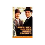 Sherlock Holmes short stories(editura Longman, autor:Sir Arthur Conan Doyle isbn:0-582-41938-7)