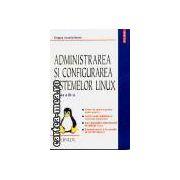 Administrarea si configurarea sistemelor Linux
