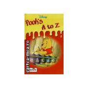 Pooh's A to Z(editura Longman isbn:1-8442-2598-4)