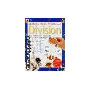 Maths Sticker Workbooks-Division(editura Longman, autori:Wendy Clemson,David Clemson isbn:0-7513-5677-8)