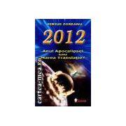 2012 Anul Apocalipsei sau Marea Translatie
