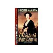 Elisabeth-Imparateasa fara voie