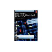 ENGLISH GRAMMAR PRACTICE - FOR INTERMEDIATE STUDENTS ( editura Longman, autor : L.G. ALEXANDER isbn:0-582-04500-2 )
