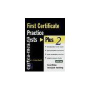 PRACTICE TESTS-First certificate plus 2(editura Longman, autor:DIANA L. FRIED-BOOTH isbn:0-582-51819-9)
