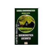 BIOENERGETICA LOCUINTEI VOL.6