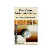 Romania,inima vechii Europe