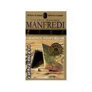 FARAONUL NISIPURILOR(editura Allfa, autor:VALERIO MASSIMO MANFREDI isbn:973-8457-75-0)