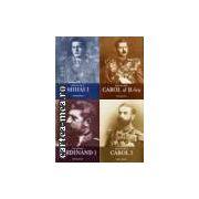 ISTORIA ROMANILOR IN TIMPUL CELOR PATRU REGI (1866-1947) - 4 VOLUME