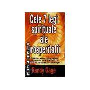 CELE 7 LEGI SPIRITUALE ALE PROSPERITATII