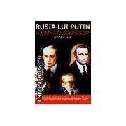 Rusia lui Putin-Toamna oligarhilor