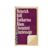 Katharina Blum elvesztett tisztessege