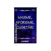 Maxime, aforisme, cugetari