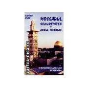 Mossadul,securitatea si codul masonic