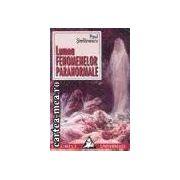 Lumea fenomenelor paranormale