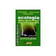 Ecologia-dictionar enciclopedic
