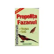 PREPELITA, FAZANUL