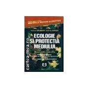 ECOLOGIE SI PROTECTIA MEDIULUI - MANUAL PENTRU cl. a 11-a